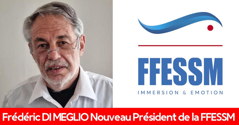 Frédéric DI MEGLIO - Président FFESSM